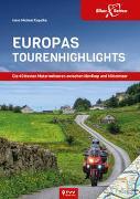 Cover-Bild zu Engelke, Hans Michael: EuropasTourenhighlights