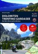 Cover-Bild zu Engelke, Hans Michael: Motorradreiseführer Dolomiten, Trentino, Südtirol, Gardasee