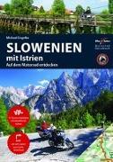 Cover-Bild zu Engelke, Hans Michael: Motorradreiseführer Slowenien mit Istrien