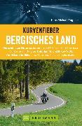 Cover-Bild zu Engelke, Hans Michael: Kurvenfieber Bergisches Land. Motorradführer im Taschenformat (eBook)