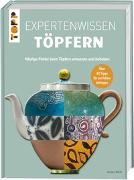 Cover-Bild zu Atkin, Jacqui: Expertenwissen Töpfern