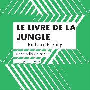 Cover-Bild zu Kipling, Rudyard: Le livre de la Jungle (Audio Download)