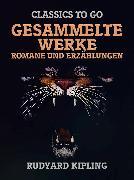 Cover-Bild zu Kipling, Rudyard: Rudyard Kipling - Gesammelte Werke - Romane und Erzählungen (eBook)