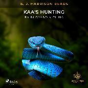 Cover-Bild zu Kipling, Rudyard: B. J. Harrison Reads Kaa's Hunting (Audio Download)