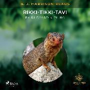 Cover-Bild zu Kipling, Rudyard: B. J. Harrison Reads Rikki-Tikki-Tavi (Audio Download)
