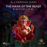 Cover-Bild zu Kipling, Rudyard: B. J. Harrison Reads The Mark of the Beast (Audio Download)