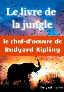 Cover-Bild zu Kipling, Rudyard: Le Livre de la jungle (eBook)