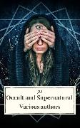 Cover-Bild zu Dickens, Charles: 30 Occult and Supernatural Masterpieces in One Book (eBook)