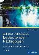 Cover-Bild zu Thesing, Theodor: Leitideen und Konzepte bedeutender Pädagogen (eBook)