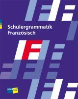 Cover-Bild zu Schülergrammatik Französisch. Schülerbuch