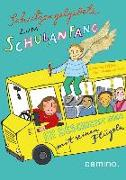 Cover-Bild zu Abeln, Reinhard: Schutzengelgebete zum Schulanfang