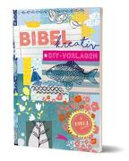 Cover-Bild zu Stahl, Anna-Katharina (Illustr.): Bibel kreativ DIY-Vorlagen