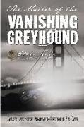 Cover-Bild zu Levi, Steve: The Matter of the Vanishing Greyhound