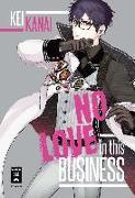 Cover-Bild zu Kanai, Kei: No Love in this Business