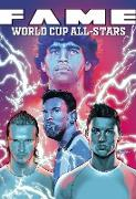 Cover-Bild zu Frizell, Michael: FAME: The World Cup All-Stars: David Bekham, Lionel Messi, Cristiano Ronaldo and Diego Maradona (eBook)