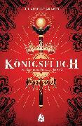 Cover-Bild zu Königsfluch - Die Empirium-Trilogie (Bd. 2) (eBook) von Legrand, Claire