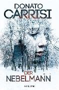 Cover-Bild zu Der Nebelmann (eBook) von Carrisi, Donato