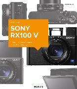 Cover-Bild zu Nagel, Michael: Kamerabuch Sony RX100 V (eBook)