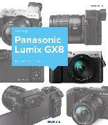 Cover-Bild zu Nagel, Michael: Kamerabuch Panasonic Lumix GX8 (eBook)