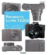 Cover-Bild zu Nagel, Michael: Kamerabuch Panasonic Lumix TZ202 (eBook)