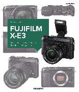 Cover-Bild zu Nagel, Michael: Kamerabuch Fujifilm X-E3 (eBook)