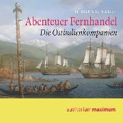 Cover-Bild zu Nagel, Jürgen G.: Abenteuer Fernhandel (Ungekürzt) (Audio Download)