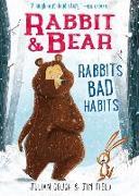 Cover-Bild zu Gough, Julian: Rabbit & Bear: Rabbit's Bad Habits, 1