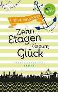 Cover-Bild zu Pfannenschmidt, Christian: Freundinnen für's Leben - Roman 3: Zehn Etagen bis zum Glück (eBook)