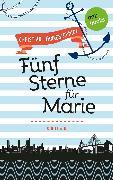 Cover-Bild zu Pfannenschmidt, Christian: Freundinnen für's Leben - Roman 1: Fünf Sterne für Marie (eBook)