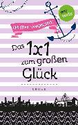Cover-Bild zu Pfannenschmidt, Christian: Freundinnen für's Leben - Roman 6: Das 1x1 zum großen Glück (eBook)