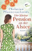 Cover-Bild zu Pfannenschmidt, Christian: Die kleine Pension an der Alster (eBook)
