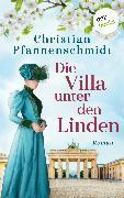 Cover-Bild zu Pfannenschmidt, Christian: Die Villa unter den Linden (eBook)