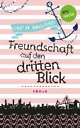 Cover-Bild zu Pfannenschmidt, Christian: Freudinnen für's Leben - Roman 2: Freundschaft auf den dritten Blick (eBook)