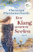 Cover-Bild zu Pfannenschmidt, Christian: Der Klang unserer Seelen (eBook)