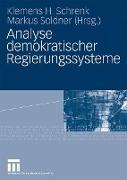 Cover-Bild zu Schrenk, Klemens H. (Hrsg.): Analyse demokratischer Regierungssysteme