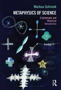 Cover-Bild zu Schrenk, Markus: Metaphysics of Science (eBook)