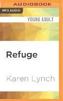 Cover-Bild zu Lynch, Karen: Refuge
