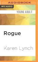 Cover-Bild zu Lynch, Karen: Rogue