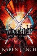 Cover-Bild zu Lynch, Karen: Warrior