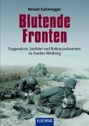 Cover-Bild zu Kaltenegger, Roland: Blutende Fronten