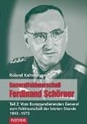 Cover-Bild zu Kaltenegger, Roland: Generalfeldmarschall Ferdinand Schörner 02