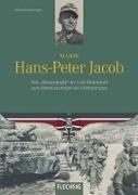 Cover-Bild zu Kaltenegger, Roland: Major Hans-Peter Jacob