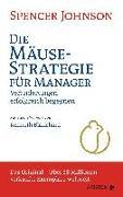 Cover-Bild zu Johnson, Spencer: Die Mäusestrategie für Manager (Sonderausgabe zum 20. Jubiläum)