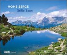 Cover-Bild zu DUMONT Kalender (Hrsg.): Hohe Berge - Stille Seen 2022 - Wandkalender 52 x 42,5 cm - Spiralbindung