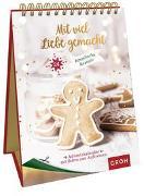 Cover-Bild zu Groh Verlag: Mit viel Liebe gemacht - 24 himmlische Rezepte für den Advent