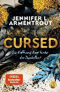 Cover-Bild zu Armentrout, Jennifer L.: Cursed - Die Hoffnung liegt hinter der Dunkelheit (eBook)