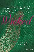 Cover-Bild zu Armentrout, Jennifer L.: Wicked - Eine Liebe zwischen Licht und Dunkelheit (eBook)