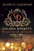 Cover-Bild zu Armentrout, Jennifer L.: Golden Dynasty - Brennender als Sehnsucht (eBook)