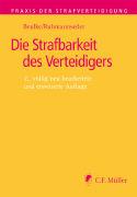 Cover-Bild zu Beulke, Werner: Die Strafbarkeit des Verteidigers