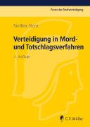 Cover-Bild zu Stern, Steffen: Verteidigung in Mord- und Totschlagsverfahren